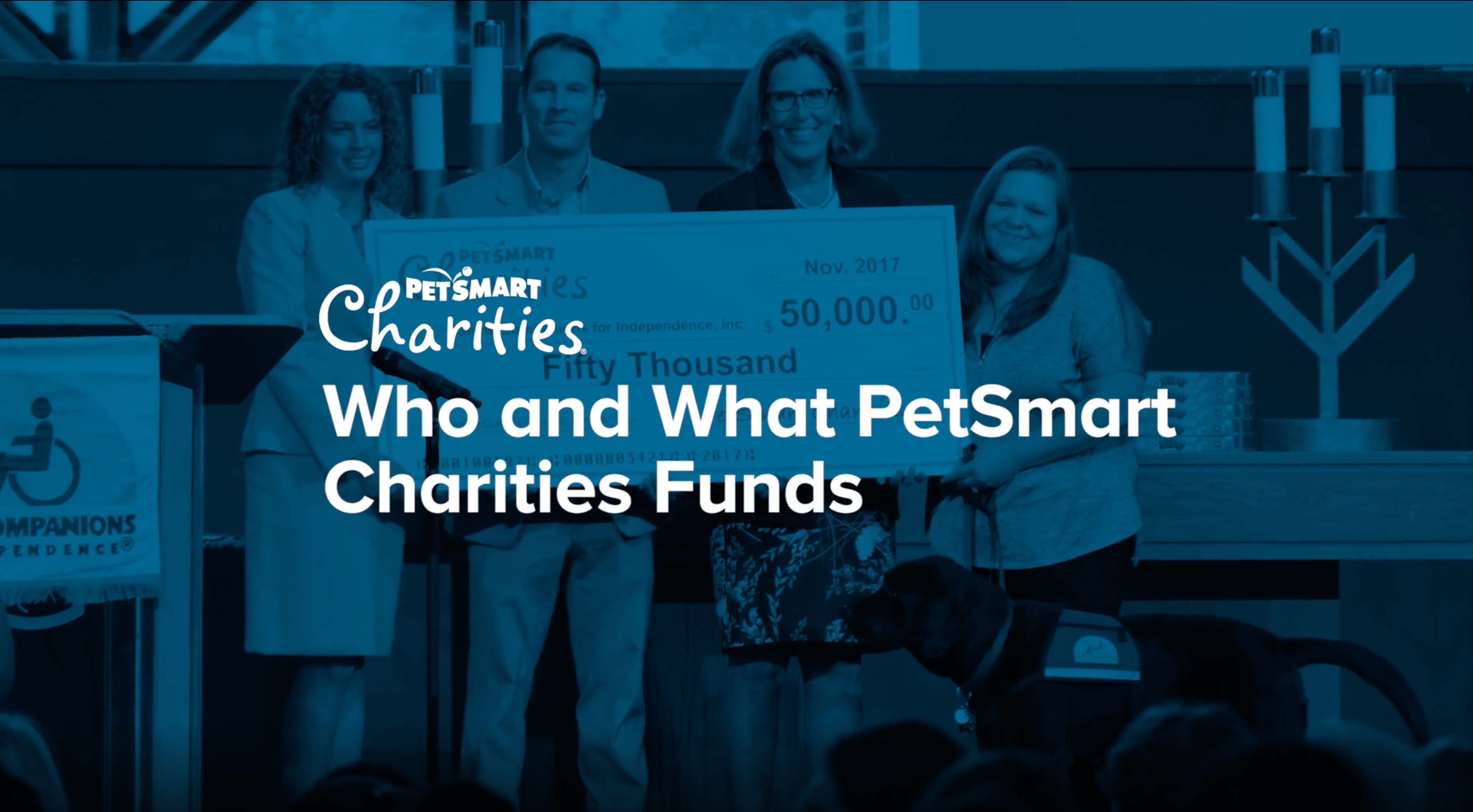Who and What PetSmart Charities Funds Video